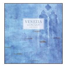 Venezia e l'acqua