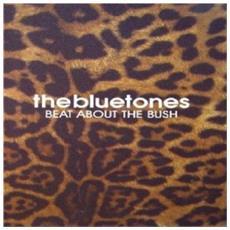 Bluetones - Beat About The Bush