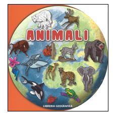Animali. Tondi. Ediz. a colori