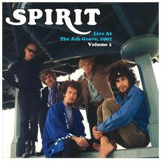 Spirit - Live At The Ash Grove, 1967 - Vol 1 (2 Lp)