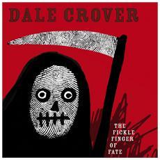 Dale Crover - Fickle Finger Of Fate (Color Vinyl)