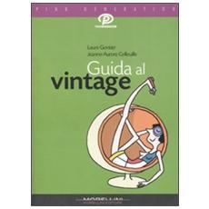 Guida al vintage