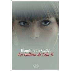 La ballata di Lila K