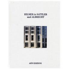 Hilmer & Sattler und Albrecht. 1968-2012. Maestri dell'architettura