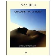 Namibia. Un cuore tra le dune