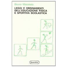 Leggi e ordinamenti dell'educazione fisica e sportiva scolastica