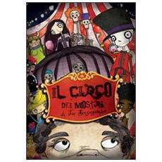 Il circo dei mostri di Joe Senzagamba