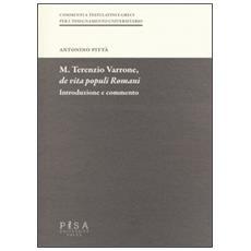 M. Terenzio Varrone, De vita populi romani. Introduzione e commento