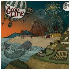 Good Life - Everybody S Coming Down