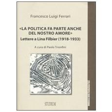 «La politica fa parte anche del nostro amore». Lettere a Lina Filbier (1918-1933)
