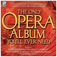 Only Opera Album You'll Ever Need (The) (2 Cd)