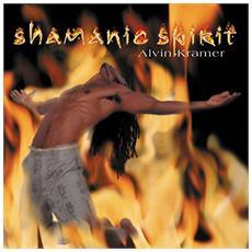 Kramer Alvin - Shamanic Spirit