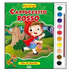 Cappuccetto Rosso. Supercolorissimi. Con gadget
