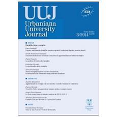 Urbaniana University Journal. Euntes Docete (2014) . Vol. 3: Famiglia, dono e compito.