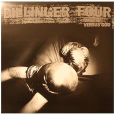 Dillinger Four - Versus God