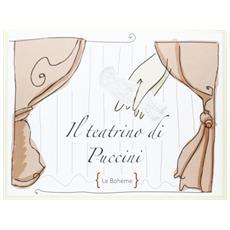 Il teatrino di Puccini. La Bohème