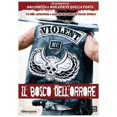 Dvd Violent Kind (the) -il Bosco Dell'or.