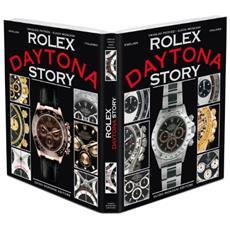 Rolex Daytona story. Ediz. italiana e inglese