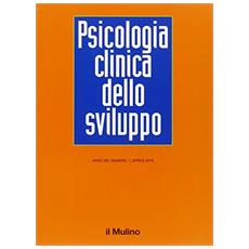 Psicologia clinica dello sviluppo (2015) . Vol. 1