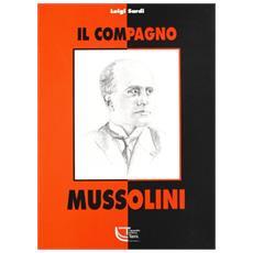 Il compagno Mussolini