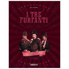 Tre Furfanti (I)