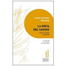 La dieta del saggio. Testo latino a fronte