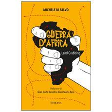 Guerra d'Africa. Land grabbing