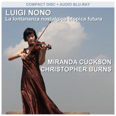Luigi Nono - Lontananza Nostalgica Utopica Futura