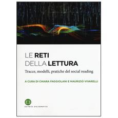 Le reti della lettura. Tracce, modelli, pratiche del social reading