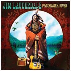 Jim Lauderdale - Patchwork River