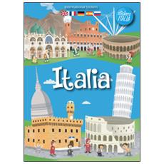 Italia. Con adesivi. Ediz. multilingue