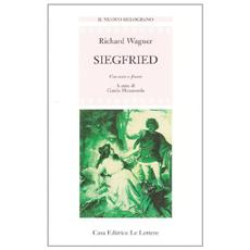 Siegfried. Testo originale a fronte