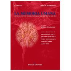 La memoria umana. Apprendimento e organizzazione delle conoscenze