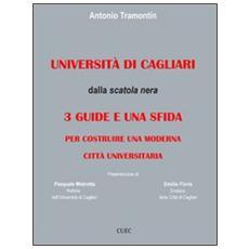 Università di Cagliari. Dalla scatola nera: 3 guide e una sfida per costruire una moderna città universitaria