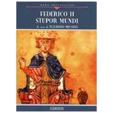 Federico II. Stupor mundi