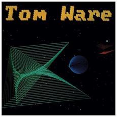Tom Ware - Tom Ware - Disponibile dal 09/02/2018