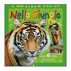 Nella giungla. Libro pop-up