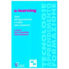 E-learning. Teorie dell'apprendimento e modelli della conoscenza