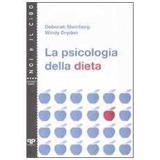 La psicologia della dieta