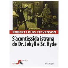S'acontèssida istrana de Dr. Jekyll e Sr. Hyde. (Strange case of Dr. Jekyll e Mr. Hyde) . Testo sardo