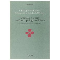 Simbolo e teoria nell'antropologia religiosa