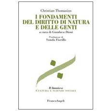 I fondamenti del diritto di natura e delle genti