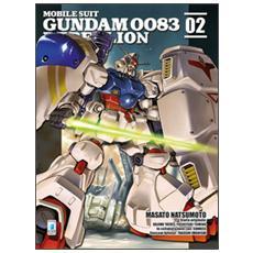 Rebellion. Mobile suit gundam 0083. Vol. 2