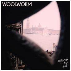 Woolworm - Deserve To Die