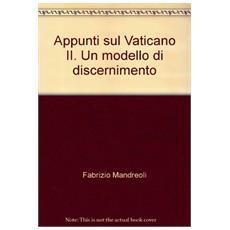 Appunti sul Vaticano II. Un modello di discernimento