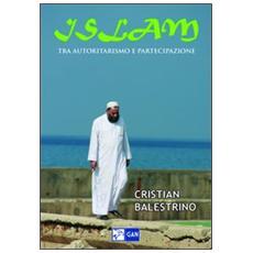 Islam. Tra autoritarismo e partecipazione