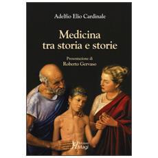 Medicina tra storia e storie