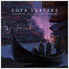Sofa Surfers - Scrambles, Anthems And Odysseys (2 Lp)