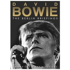David Bowie - The Berlin Briefings