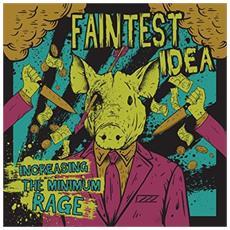 Faintest Idea - Increasing The Minimum Rage (Translucent Slime Vinyl)
